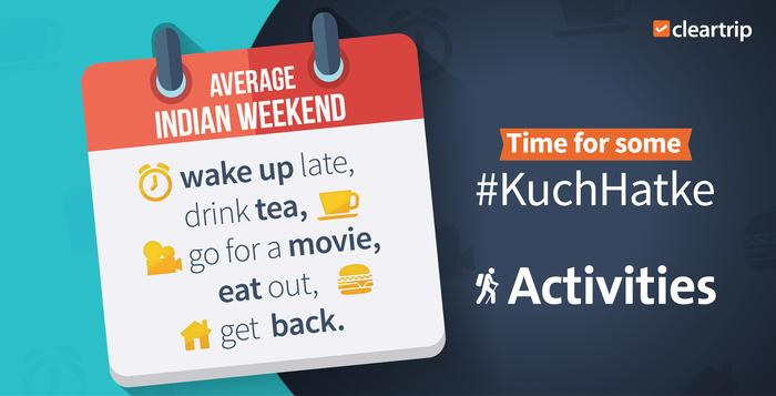 Enough of the same old, India. The #KuchHatke era is upon us. Check  Cleartrip Activities now http://t.co/sITxS6EJte http://t.co/Hizsw1RjbL