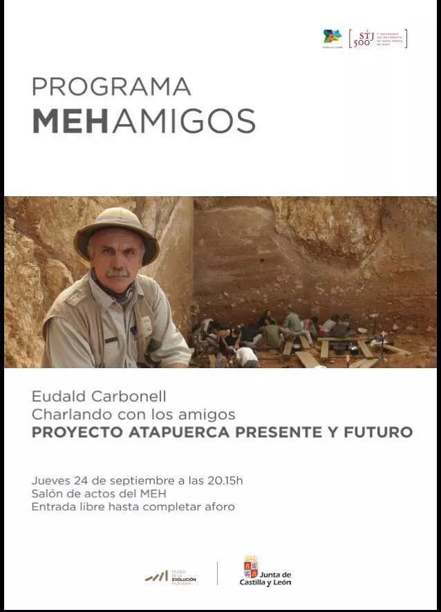 Esta tarde en @museoevolucion a las 20:15h. Puedes escuchar a @eudaldcarbonell hablar sobre #Atapuerca 😉