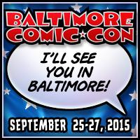 @baltimorecomics 2015 Kicks Off Tomorrow! #bcc2015 http://t.co/e08htBlove http://t.co/Z2rAJHorks
