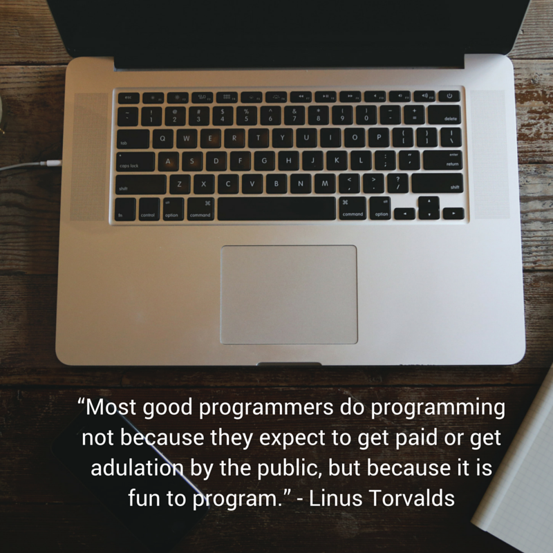 """Most good programmers do programming not because they expect to get paid... but because it is fun to program."" http://t.co/NajdOg1kfM"