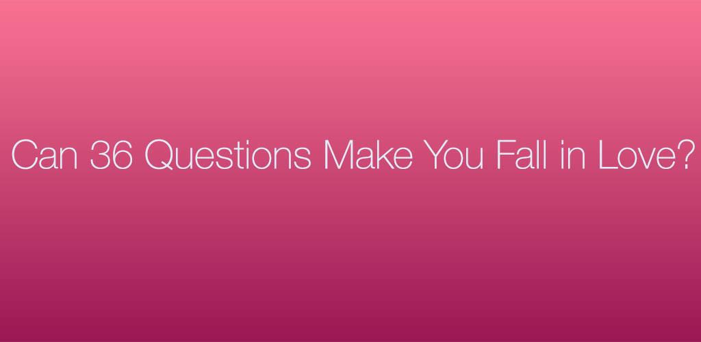 36 questions to fall in love app