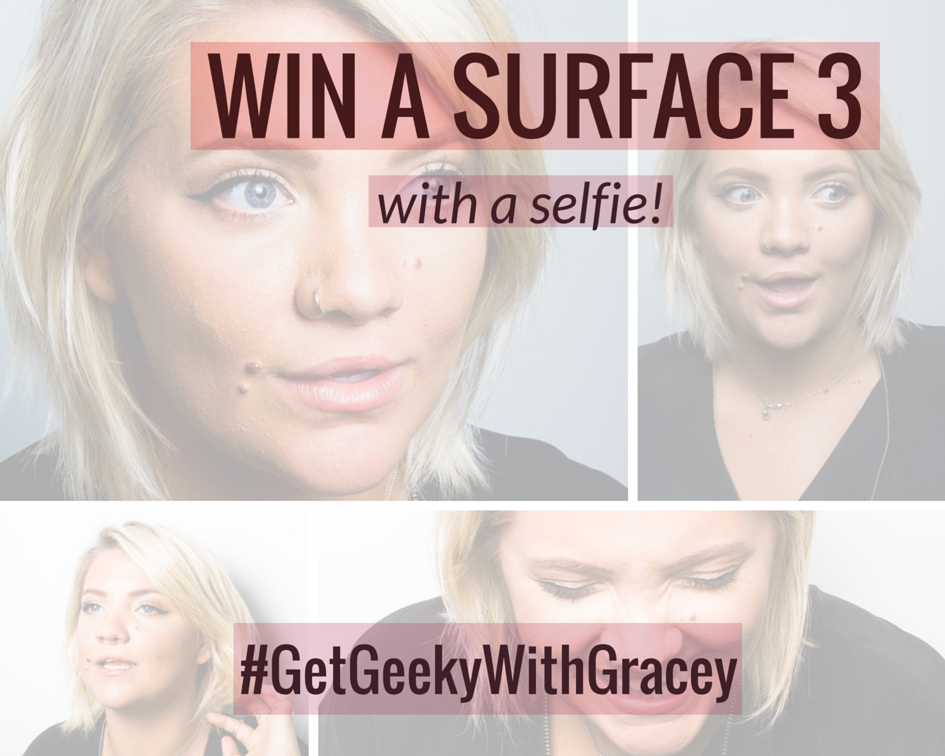 At #BCMCR6? Want a Surface 3? Just snap a selfie w/ @GraceBarnsley using #GetGeekyWithGracey for your chance to win! http://t.co/mZHAcsfp4f
