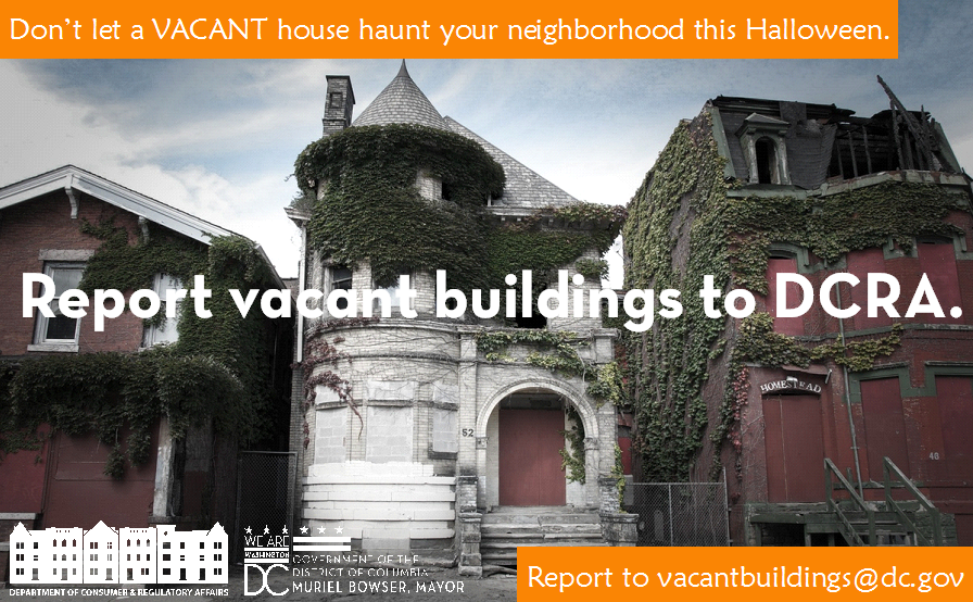 Houses should only be haunted for Halloween...be sure to REPORT VACANT BUILDINGS at vacantbuildings@dc.gov!!! http://t.co/QWwar9DgMb