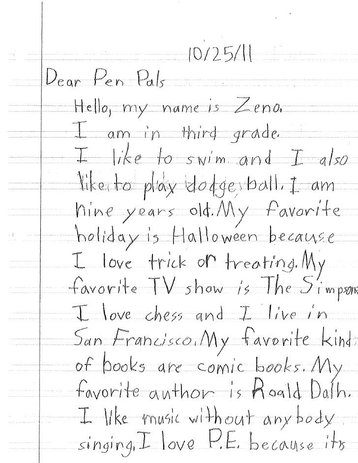 essay about pen pal Hello friend, i am glad to hear you are interested in learning more about the  internet it will help you excel in your technology in your country having all.