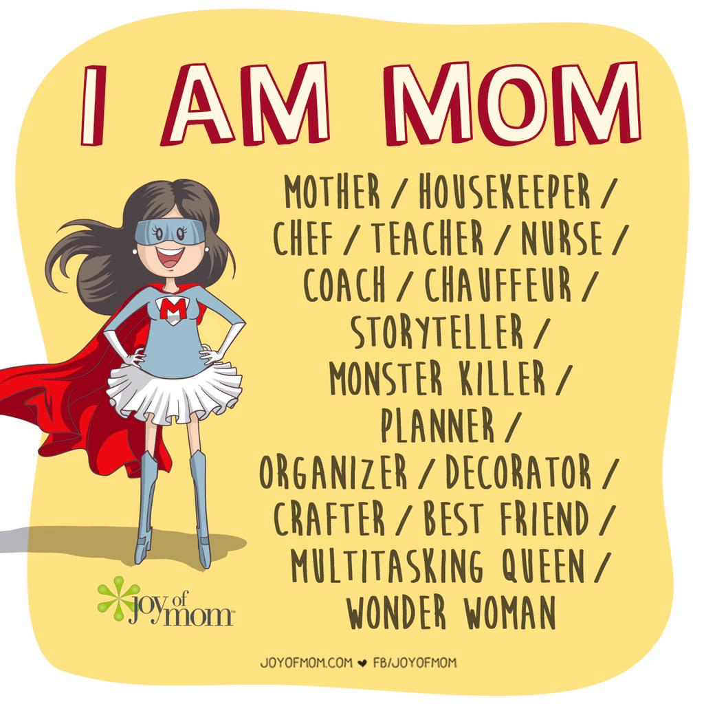 """Quote Qqq: Joy Of Mom On Twitter: """"I Am Mom. 💕💪🏼🙋🏻 #mother"""