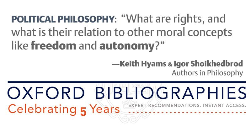 "Celebrate 5 years of Oxford Bibliographies with an entry on ""Political Philosophy"" http://t.co/yTqTWohvlh #OxBib5 http://t.co/fgzyJarIzk"