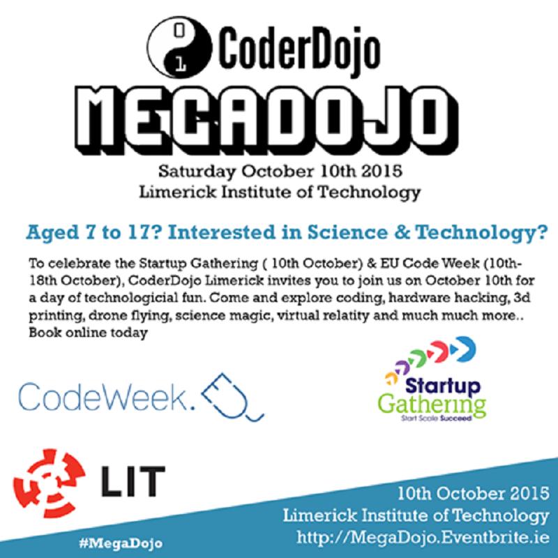 MEGADOJO @coderdojo on this saturday 10:30-4 as part of #StartupGathering @LimerickIT BookNow http://t.co/K5MeKPADtJ http://t.co/YaS0jqWi5F