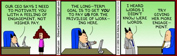 "And Dilbert on ""employee engagement"" tips... http://t.co/wadR8yFupL"