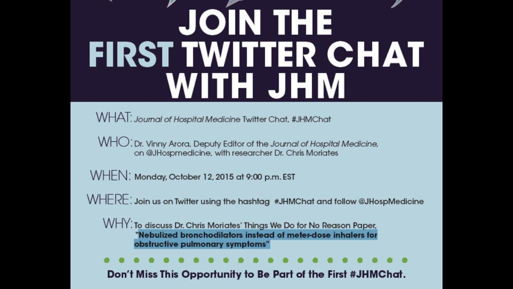 Join us 9p EST Mon Oct 12 for FIRST #JHMChat on Things We Do For No Reason w @ChrisMoriates! #ChoosingWisely http://t.co/5prDIiUjjV
