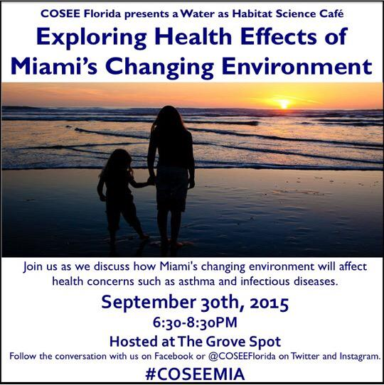 Join #COSEEMIA this Wednesday as we explore the health effects of #climatechange in #Miami https://t.co/6bWOW3qAkw http://t.co/7Dh4dygGKg
