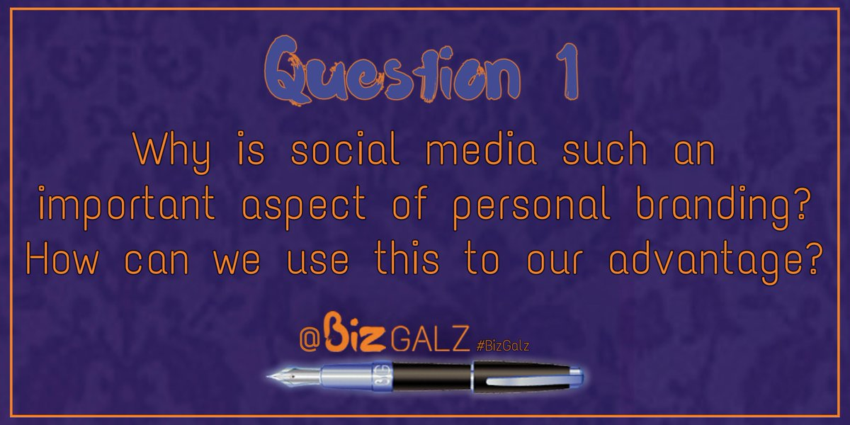 Q1 Why is social media such an important aspect of #PersonalBranding? How can we use this to our advantage? #BizGalz http://t.co/g6040lXzwZ