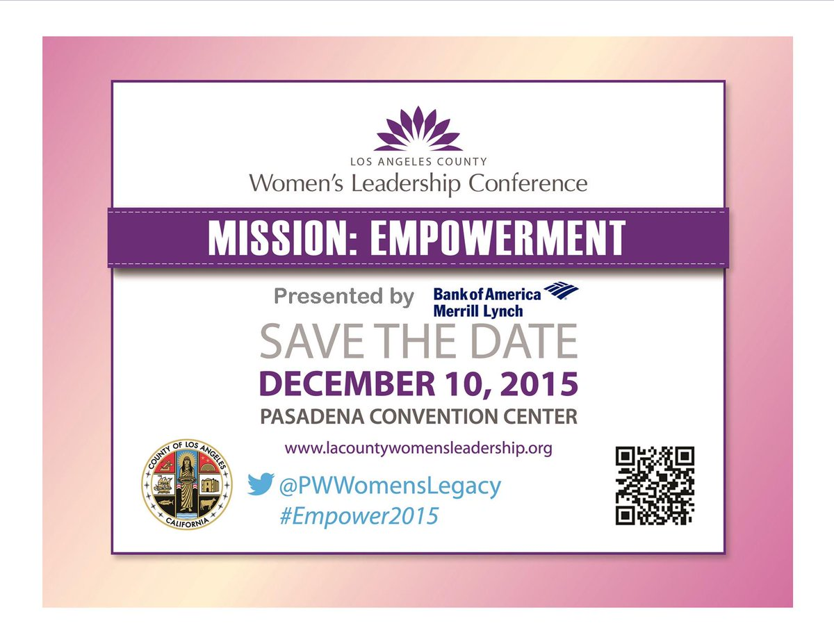 Register early and do not miss this year's LA County Women's Leadership Conference! @PWWomensLegacy #empower2015