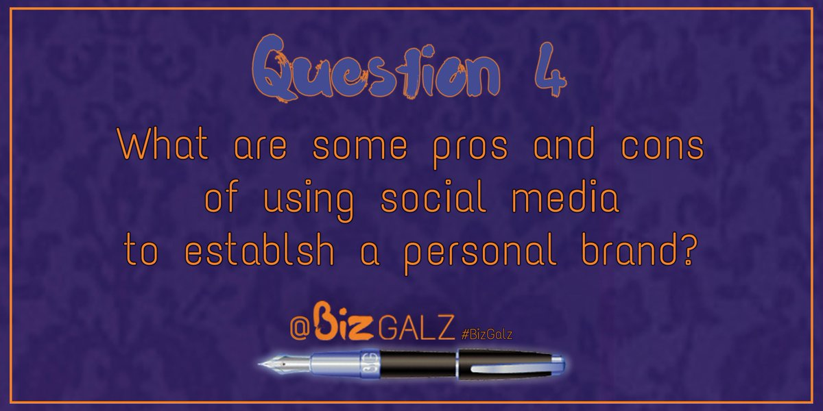 Q4 What are some pros and cons of using social media to establish a personal brand? #BizGalz #PersonalBranding http://t.co/6DfJU06gnm