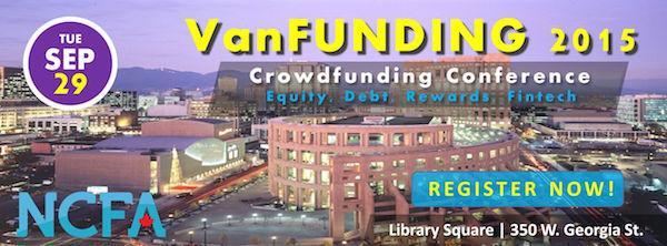 Tomorrow #VanFUNDING2015 by @NCFACanada! The latest on #equitycrowdfunding Get Tix Here: http://t.co/O1niygf3XJ http://t.co/TJGiSz5dS1