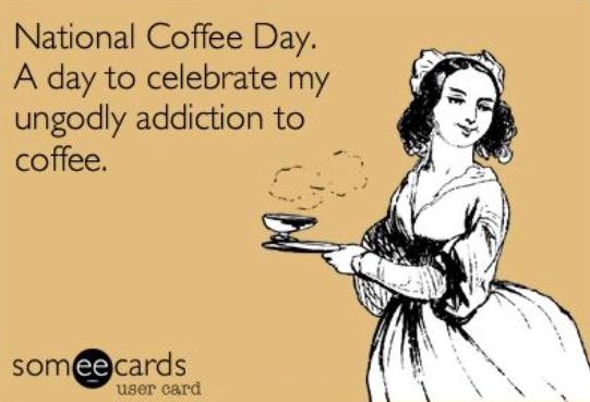 Happy #NationalCoffeeDay it's my day!! Hope I can sleep tonight after celebrating today lol. http://t.co/h7z619A2Ts