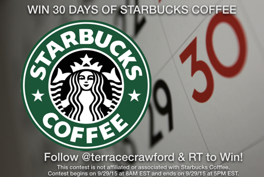 Win 30 Days of @StarbucksCoffee! Follow @terracecrawford & RT this to WIN! Contest ends @ 5PM EST. #NationalCoffeeDay http://t.co/bf775k94FA