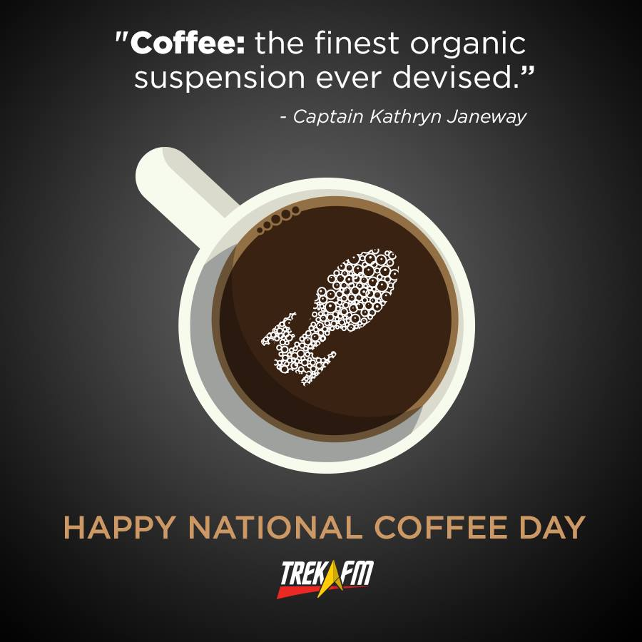 Remember to celebrate #NationalCoffeeDay Janeway style. Thanks to @GeekFilter for the art! http://t.co/3RXRSWO5z7