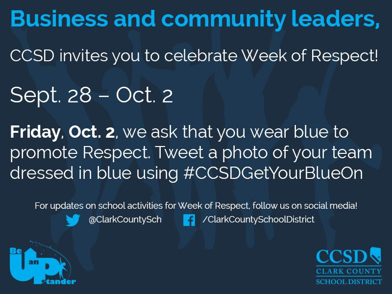 Join @ClarkCountySch by celebrating a Week of Respect! Wear blue 10/2 and tweet #CCSDGetYourBlueOn http://t.co/Q4HSPIt2M4