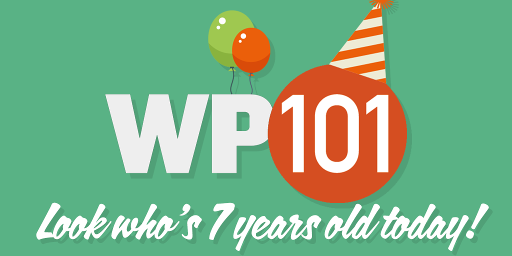 WP101 is 7 years old today! To celebrate, we're giving away FREE memberships! https://t.co/kfXGTyO1ki http://t.co/qaXvkA208U