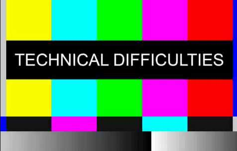 Technical Difficulties image