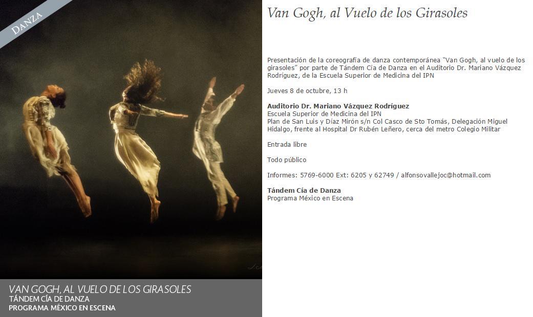 """""""Van Gogh, al vuelo de los Girasoles"""" coreografía de #TándemCíaDeDanza #MéxicoEnEscena 8 de octubre,13h #EntradaLibrepic.twitter.com/pbvYhvfM92"""