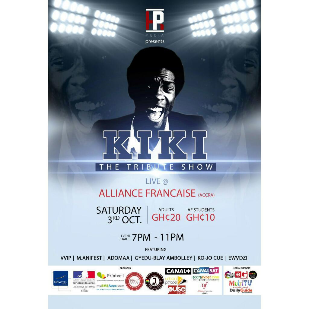 Kiki Gyan Tribute show come Sat @ A.F. Performing are @KOJO_Cue, @manifestive, @adomaa_music, @EWVDZI & Ambolley http://t.co/od0mcOOimo