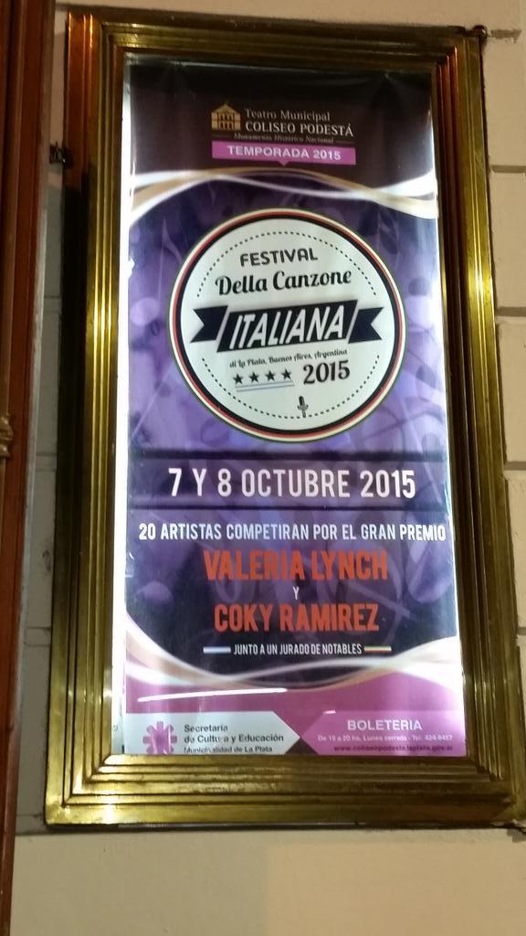 Yaaaa la cartelera del @festivalcanzone en el @tcoliseopodesta con @cokiramirez d jurado invitada