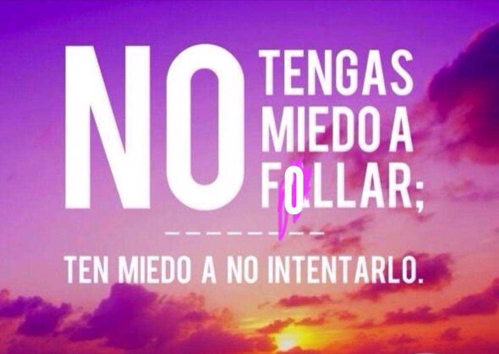 "Mr. M on Twitter: ""No tengas miedo a fallar... ¡Buenos días! http://t.co/Y9Ud7YRXJc"""