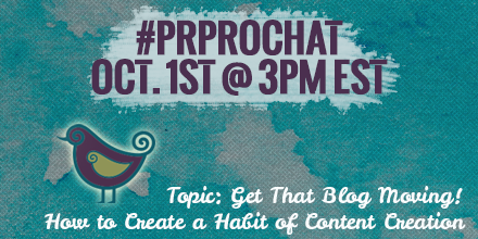 Thumbnail for #PRprochat: Get That Blog Moving! How to Create a Habit of Content Creation
