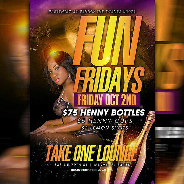 Event added: http://t.co/T1Q7I6QDsc - RT @8Ball_305 Ladies free till 12 @ Take One Lounge  #FunFridays http://t.co/abCYdgMryZ