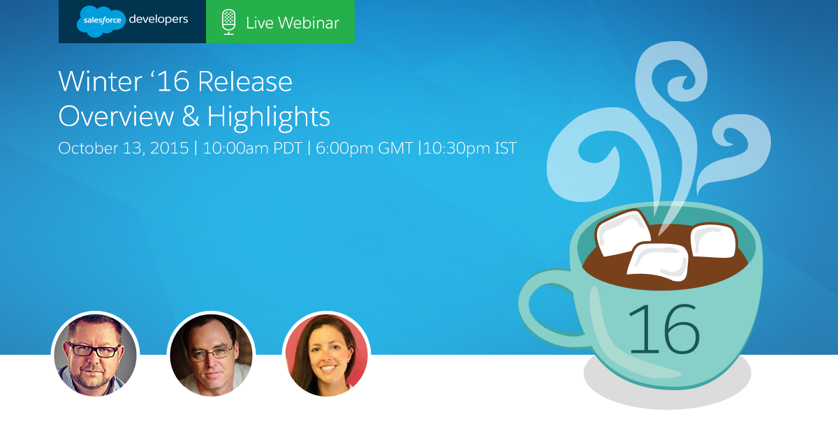 Grab a cup of hot cocoa & join @jeffdonthemic, @leeanndroid, & me for a winter '16 webinar - https://t.co/jnMItePaSD http://t.co/jogZ1ZtdYh
