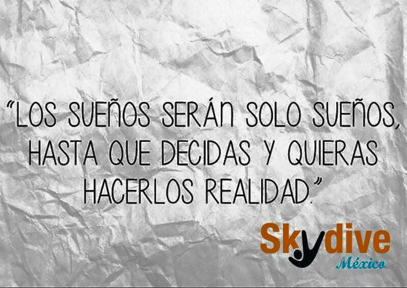 Skydive Mexico On Twitter Frase Del Día Paracaidismo