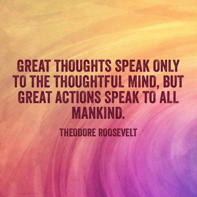 """Great thoughts speak only to..."" #RelationshipCapital #action #leadership #quote http://t.co/xZszCgtP0E"