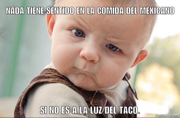 @AgoraUdG #agoratry65 Nada tiene sentido en la comida del mexicano si no es a la luz del taco. #Bc111aa http://t.co/Ps8UawMhHD