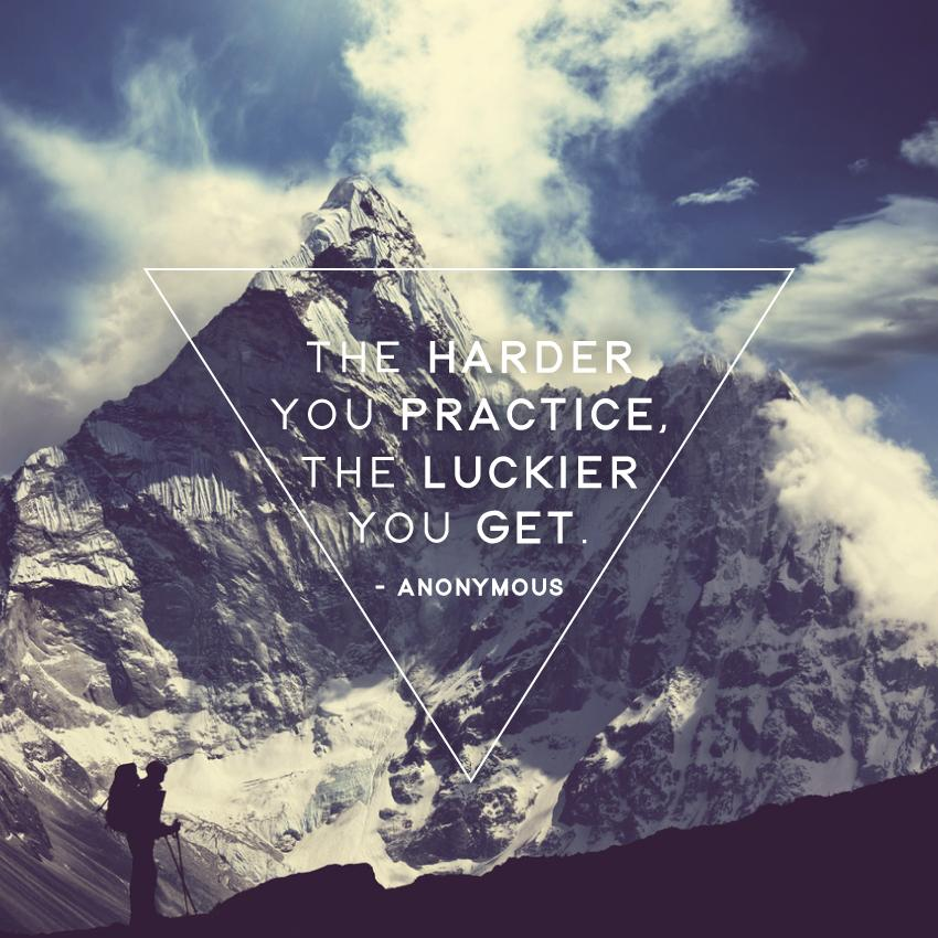 The harder you practice, the luckier you get. -Anonymous http://t.co/vqTbpkmukv