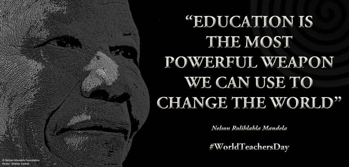 """""""Education is the most powerful weapon we can use to change the world"""" #NelsonMandela #WorldTeachersDay http://t.co/M59rBuBQ6g"""