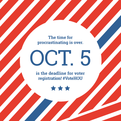 Time to hustle, Houston! TODAY is the deadline to register to vote: http://t.co/LSjGRjIuXG #VoteHOU http://t.co/KOtP1BqgeI