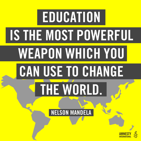 """Nelson Mandela Quotes On Change: AmnestyInternational On Twitter: """"""""Education Is The MOST"""