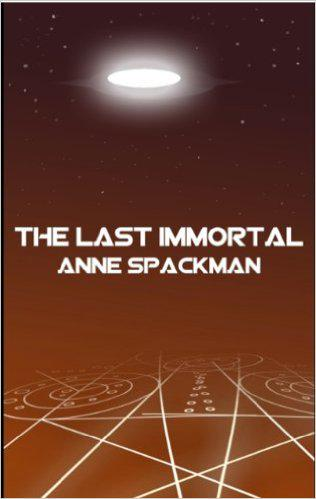 The Last Immortal (Seeds of a Fallen Empire)