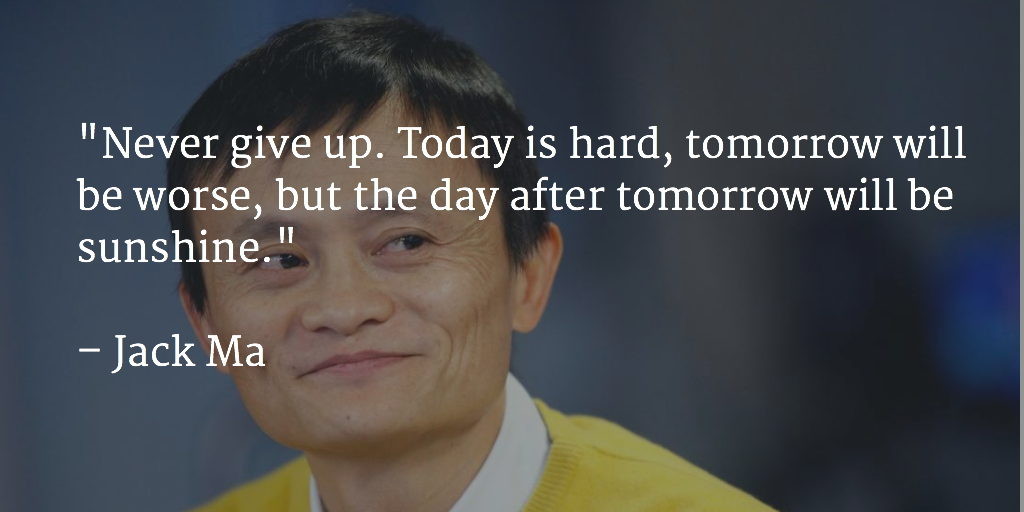 Jack Ma Quotes Jack Ma Quotes Twitter
