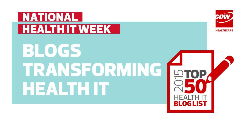 Thumbnail for Top 50 Health IT Blogs 2015 via @CDW_Healthcare