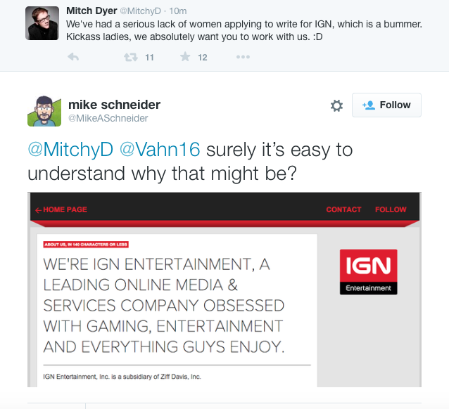 IGN guy wonders why no women applied for a freelance opening. Someone helpfully explains. http://t.co/MRyNquhPtq