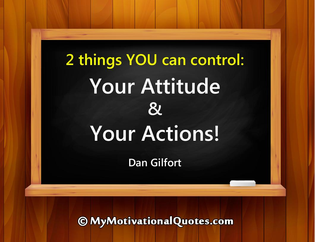 Motivational Quotes On Twitter 2 Things You Can Control Your