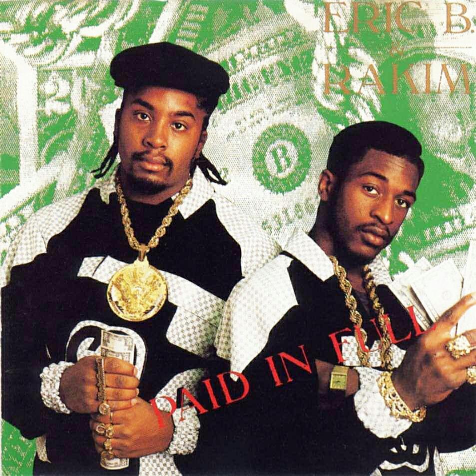 "RT @HipHopGoldenAge: #1 Eric B & Rakim ""Paid In Full"" (Top 15 Hip Hop Albums 1987) http://t.co/hy6nkSiGoV http://t.co/bHteFSrfYS"
