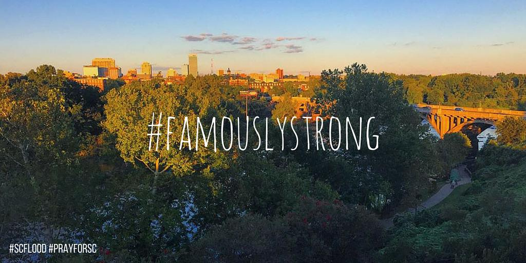 Thanks to those who came up with #famouslystrong. Is there a better way to describe #ColumbiaSC? #SCFlood #PrayforSC http://t.co/isPj2Gh9QH