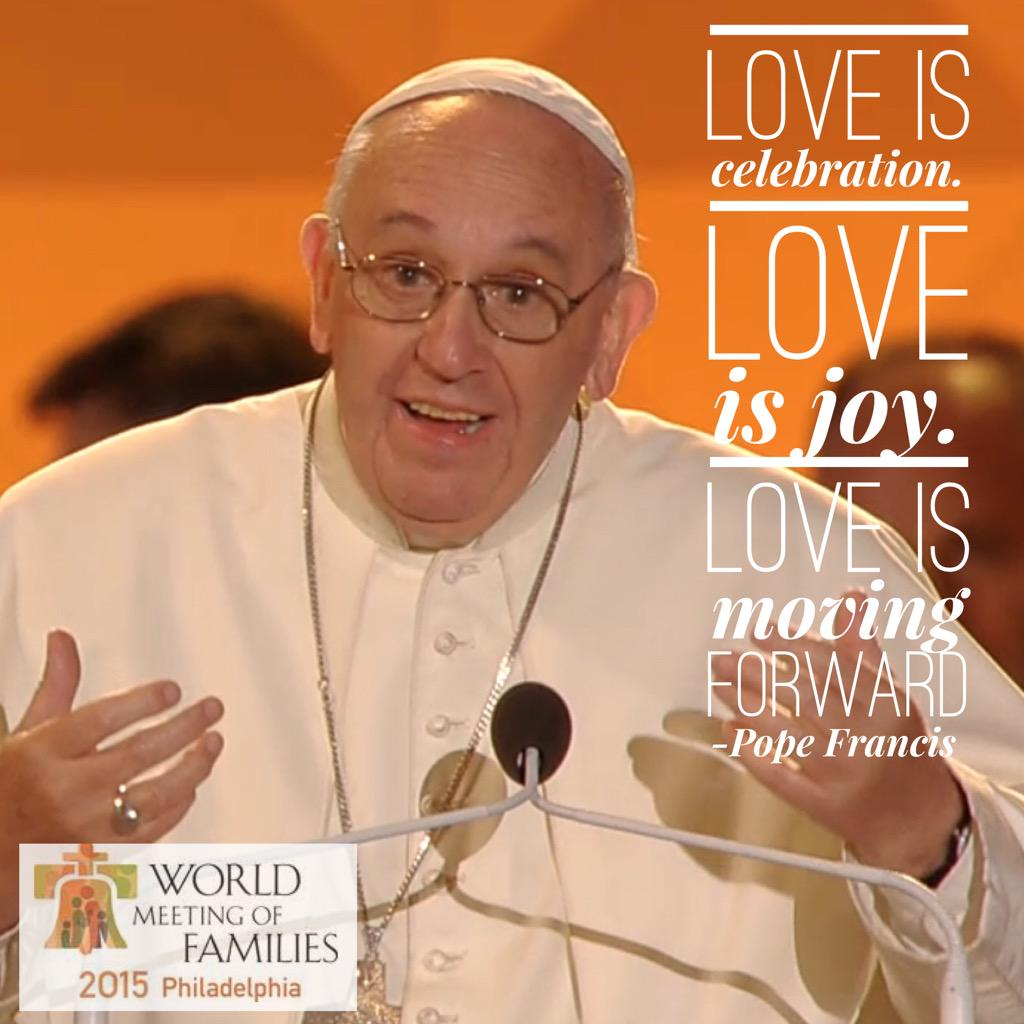 Quotes from Pope Francis #WisdomWednesday #PopeInPhilly - share your favorites today! http://t.co/hjrikGOX9f