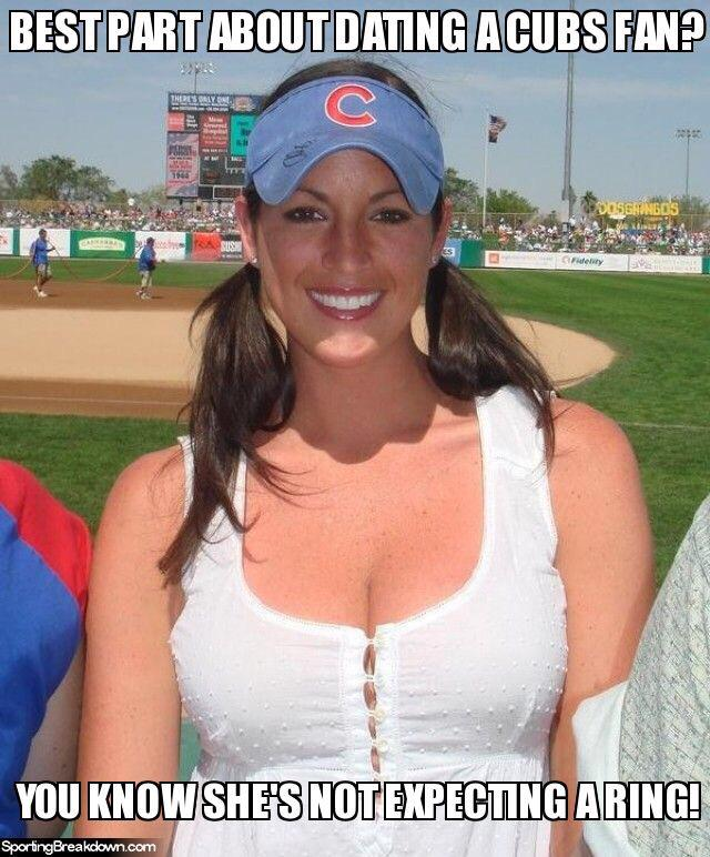Best thing about dating a cubs fan