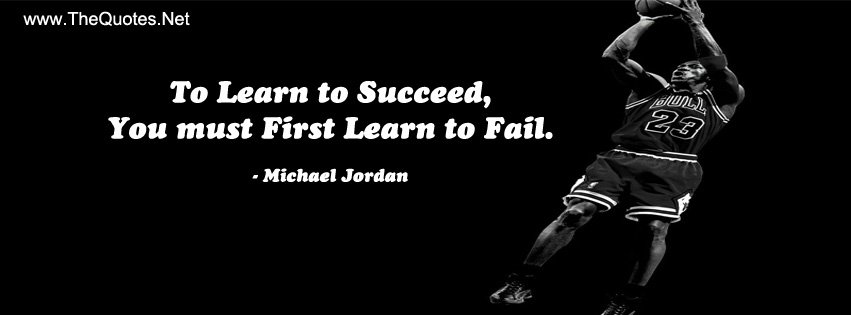 To learn to succeed, you must first learn to fail.-Michael Jordan https://t.co/RVyBXcXAGr https://t.co/S9B1smYTtf #motivationalquotes
