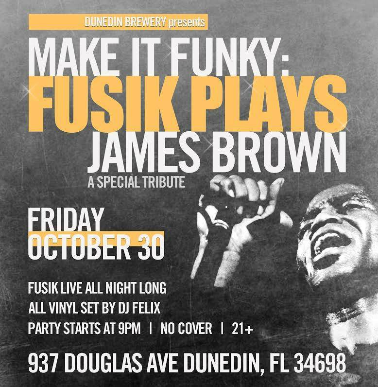 Friday 10/30! A special night of funk, soul and James Brown! #funk #soul #soulmusic #livemusic #dunedin https://t.co/JEOHvGZxrO