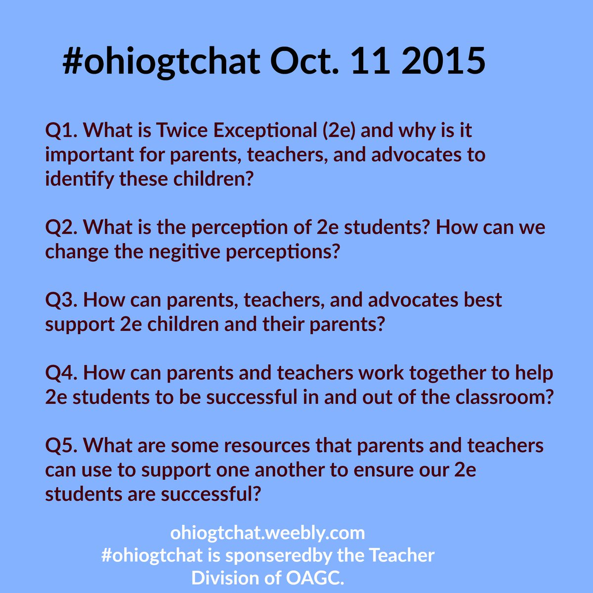 Thumbnail for #ohiogtchat Oct 11 2015 The Joys and Challenges of Twice Exceptional Students Exploring the joys and challenges of...